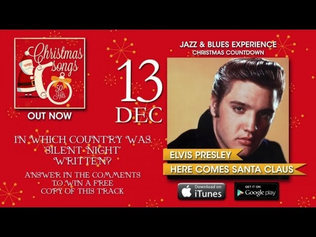 Christmas Songs - Advent Calendar - 13th December (Elvis Presley)