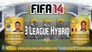 FIFA 14: Insane 3 League Hybrid Squad Builder Ft. IF