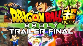 TRAILER DEFINITIVO de DRAGON BALL SUPER BROLY - TRAILER 6 FINAL PELÍCULA BROLY CRONOLOGICAMENTE