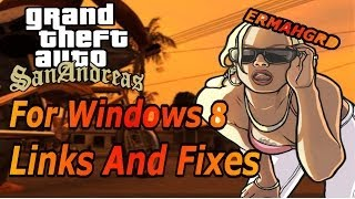 How To Get GTA San Andreas For Windows 8 FREELinks