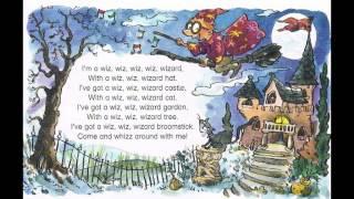 I am a wiz,wiz,wizard,song for children with lyrics