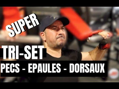 SUPER TRISET : PECS | EPAULES | DOS  ( Je vous montre)