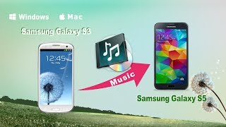 [Sync Music To Galaxy S5]: How To Sync Music From Samsung
