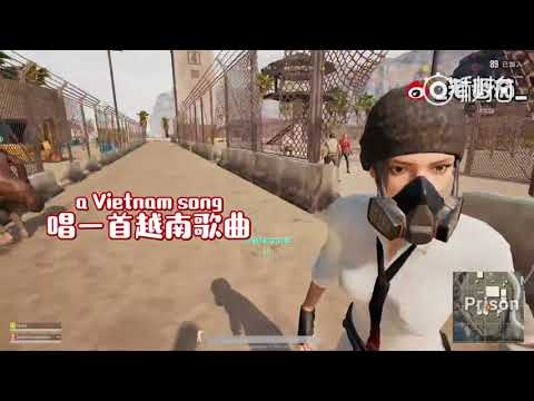 The funny time on PUBG - Chinese and Vietnamese