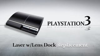 FIX PS3 Won't Read Disc: Fix Your PS3 Laser Step-by-Step