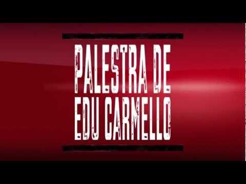 Palestra Eduardo Carmello