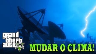 GTA 5 Código De Mudança De Clima (Weather Change Cheat