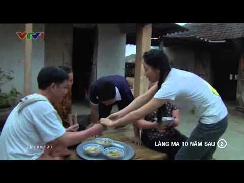 Làng Ma 10 Năm Sau Tập 2 Full - Phim Việt Nam - Xem Phim Lang Ma 10 Nam Sau Tap 2 Full