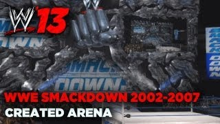 WWE '13: SMACKDOWN! FIST 2002 2007 Created Arena (w
