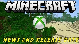 Minecraft: Xbox One Edition Release Date And Information