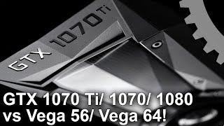 1080p: GTX 1070 Ti vs Vega 56/ Vega 64/ GTX 1070/ GTX 1080 Gaming Benchmarks