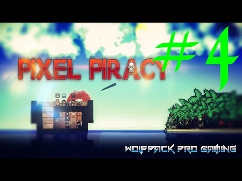 Pixel Piracy en español pc - Parte 4. Let's play / walkthrough / playthrough. La manada dominando