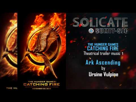 The Hunger Games  Catching Fire   Theatrical Trailer Music #1 Ursine Vulpine   Ark Ascending)