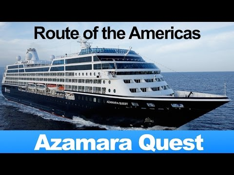 Azamara Quest 14-Night Route of the Americas Cruise