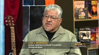 Book TV In Depth: Luis J. Rodriguez