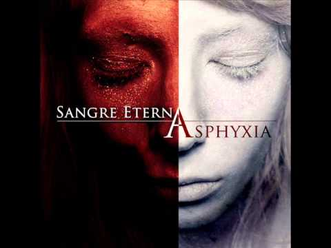 Sangre Eterna - Asphyxia (Full Album)