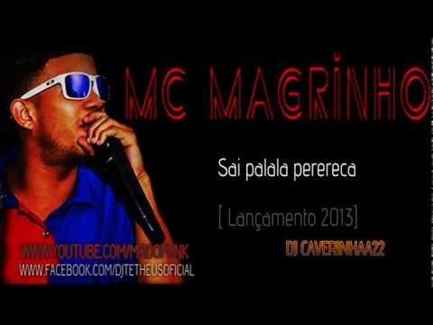 Mc Magrinho - Sai palala perereca [DJ CAVERINHAA22]