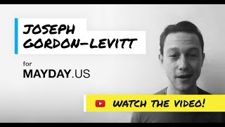 Join Joseph Gordon-Levitt to Support MAYDAY PAC
