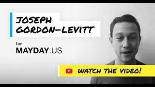 Join Joseph Gordon-Levitt to Support MAYDAY PAC