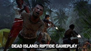 Dead Island: Riptide Gameplay Reveal