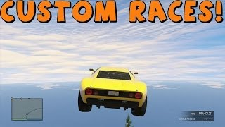 GTA 5 Online Custom Races Cars Can Fly #1 And Psycho