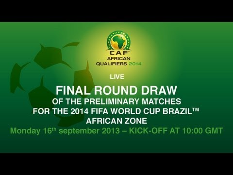 Final Round Draw of the Preliminary Matches for the 2014 FIFA WORLD CUP BRAZIL™ - African Zone