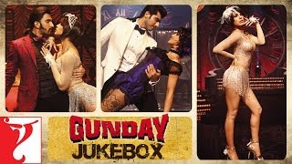 GunDay All Audio Songs