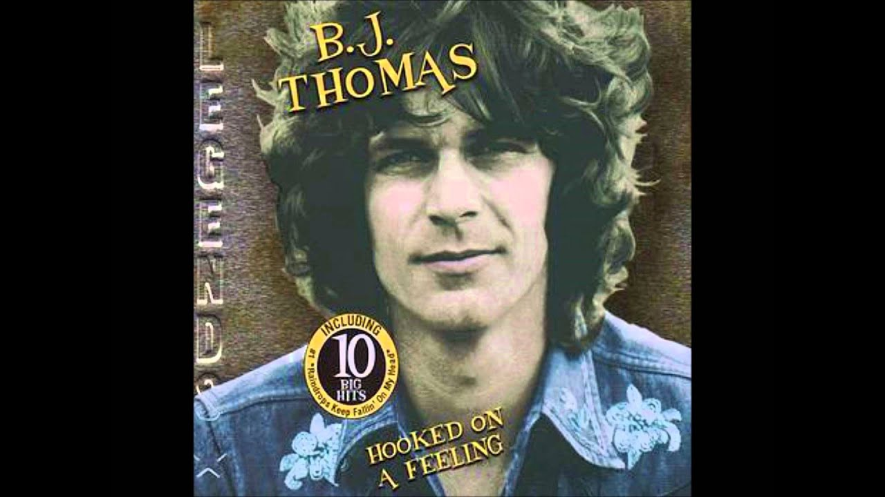 B J Thomas Hooked On A Feeling 1969 Youtube