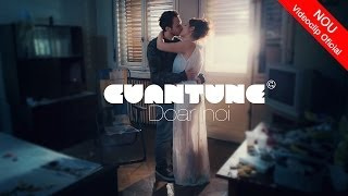 Cuantune - Doar noi (Video Original HD)