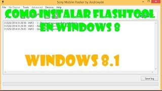 Como Instalar Flashtool En Windows 8 1 De Forma Correcta
