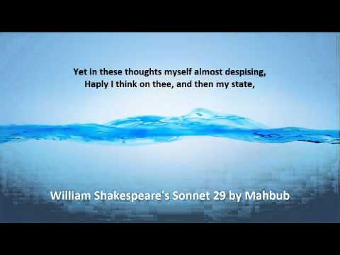 an analysis of the theme in sonnet 29 by william shakespeare Sonnet 29 was written by william shakespeare  a: one of the central themes in  shakespeare's sonnet 116 is the idea of love as a constant force that cannot.