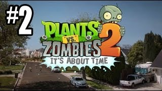 Plants Vs. Zombies 2 Gameplay Walkthrough Part 2