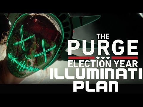 PURGE ILLUMINATI ELECTION YEAR PLAN