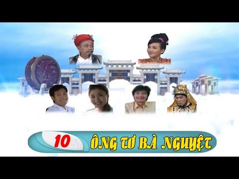 Phim Việt Nam Hay| Ông Tơ Bà Nguyệt - Tập 10