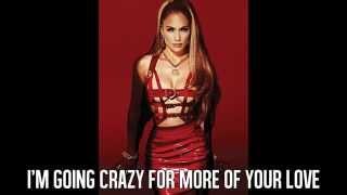 Jennifer Lopez - Never Satisfied