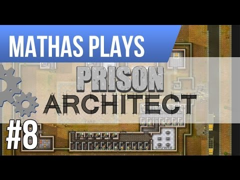 LETS PLAY PRISON ARCHITECT | ALPHA 20 | EPISODE 8