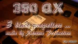 New 3 Blade Props For Blade 350 QX
