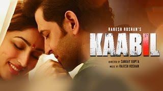 Kaabil Hoon Song (Video ) | Kaabil | Hrithik Roshan, Yami Gautam | Jubin Nautiyal, Palak