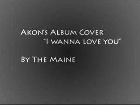 The Maine I wanna Love You