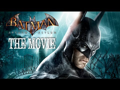 Batman: Arkham Asylum [The Movie] -O7LmQQcYYMg