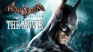 Batman: Arkham Asylum [Game Movie]
