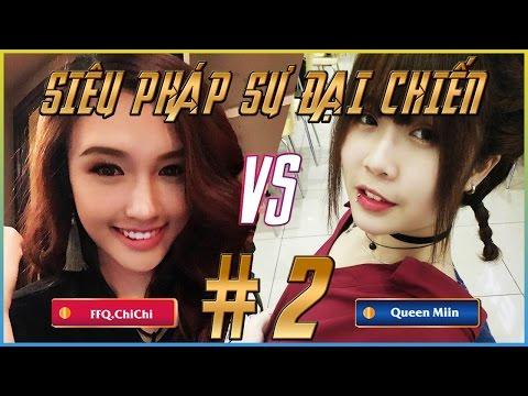 Queen Miin Vs FFQ ChiChi  - Vòng loại Siêu Pháp Sư Đại Chiến