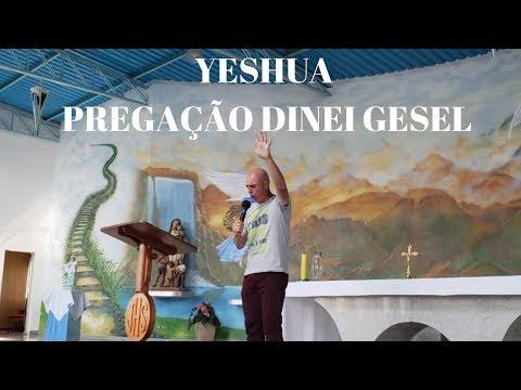 Yeshua | 10.02.2019 | Parte 3 | Pregação Dinei Gesel | ANSPAZ