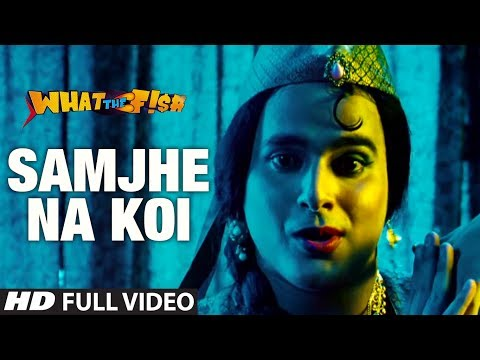 Samjhe Na Koi Full Video Song | What The Fish | Dimple Kapadia, Manjot Singh