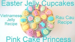 Easter Jelly Cupcakes! How to Make Vietnamese Coconut Jelly or Rau Cau Recipe