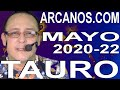 Video Horóscopo Semanal TAURO  del 24 al 30 Mayo 2020 (Semana 2020-22) (Lectura del Tarot)