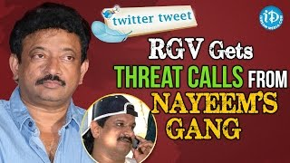 RGV's controversial Tweets after getting threatening calls..