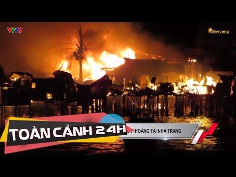 Hơn 70 hộ gia đình hoang tàn sau vụ cháy kinh hoàng tại Nha Trang   Toàn cảnh 24h