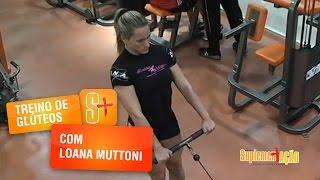 Treino de Glúteos com Loana Muttoni