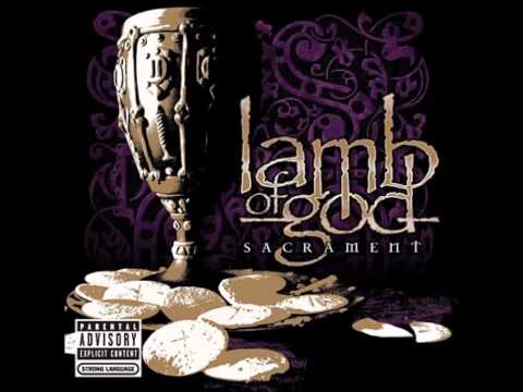 Lamb of God - Sacrament (Full Album) [HQ]